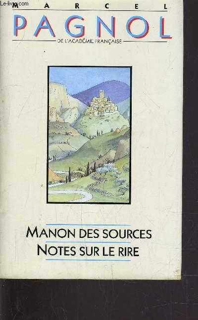 MANON DES SOURCES - NOTES SUR LE RIRE.