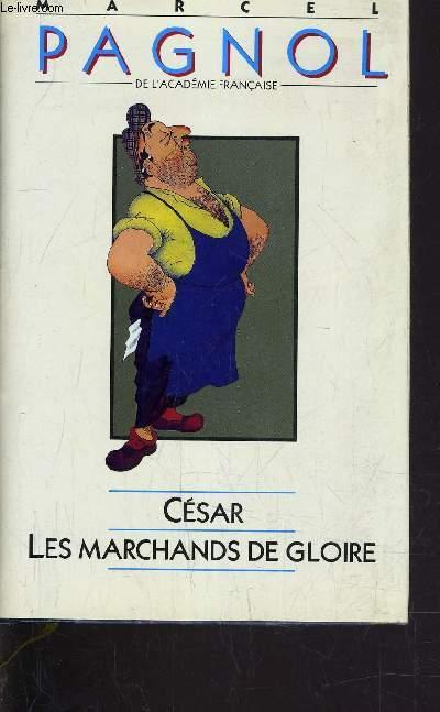 CESAR - LES MARCHANDS DE GLOIRE.