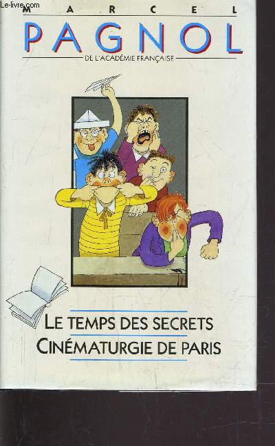 LE TEMPS DES SECRETS - CINEMATURGIE DE PARIS.