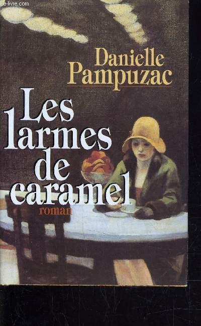 LES LARMES DE CARAMEL.