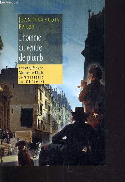 L'HOMME AU VENTRE DE PLOMB.