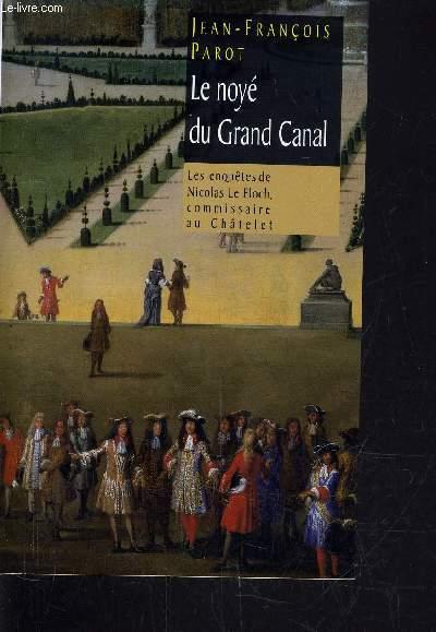 LE NOYE DU GRAND CANAL.