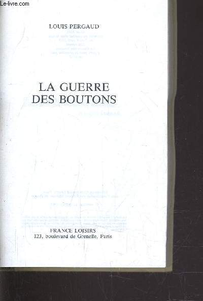 LA GUERRE DES BOUTONS.