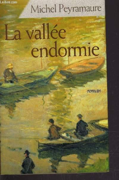 LA VALLEE ENDORMIE.