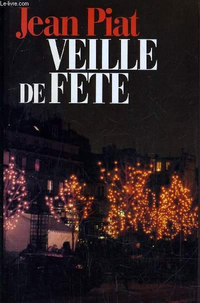 VEILLE DE FETE.