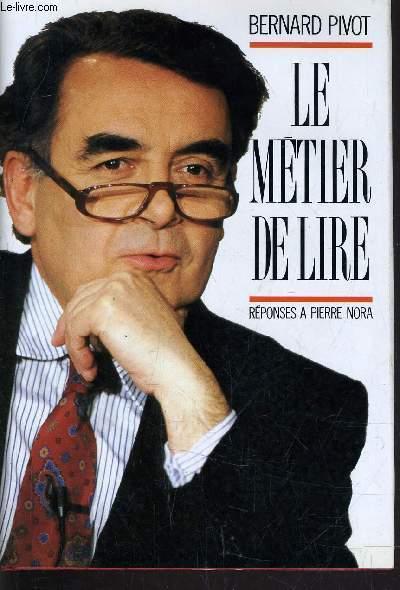 LE METIER DE LIRE.