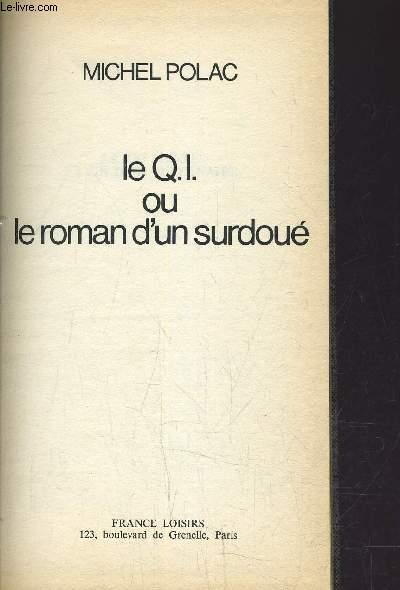 LE QI OU LE ROMAN D'UN SURDOUE.