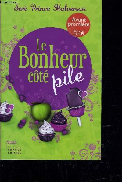 LE BONHEUR COTE PILE.
