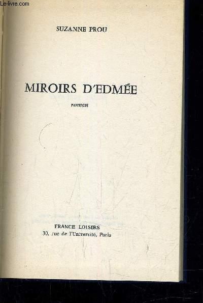 MIROIRS D'EDMEE.