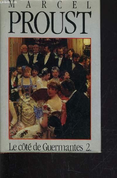 LE COTE DE GUERMANTES - TOME 2.