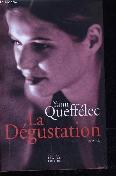 LA DEGUSTATION.