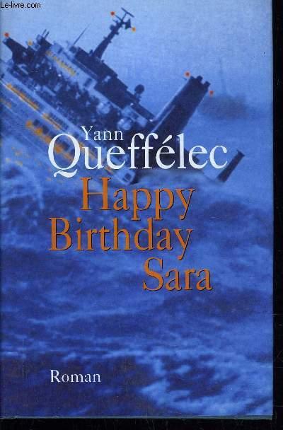 HAPPY BIRTHDAY SARA.
