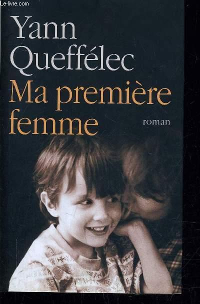 MA PREMIERE FEMME.
