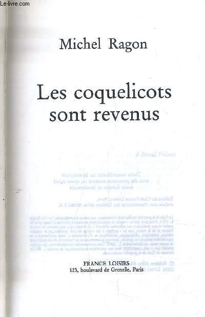 LES COQUELICOTS SONT REVENUS.