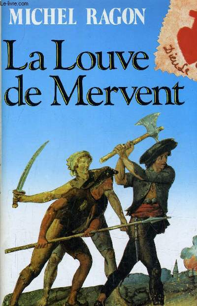 LA LOUVE DE MERVENT.