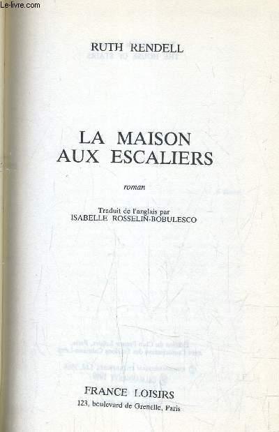 LA MAISON AUX ESCALIERS.