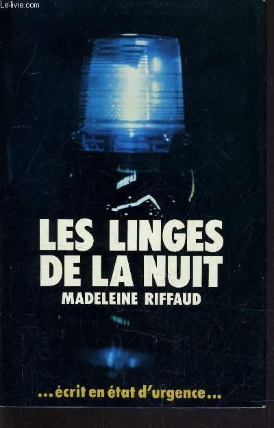 LES LINGES DE LA NUIT.