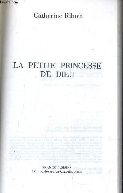 LA PETITE PRINCESSE DE DIEU.