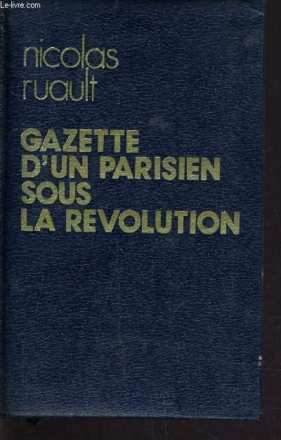 GAZETTE D'UN PARISIEN SOUS LA REVOLUTION.
