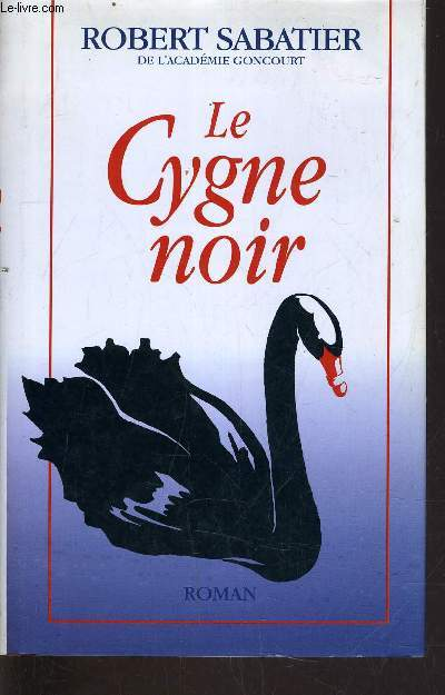 LE CYGNE NOIR.