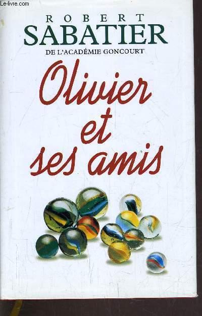 OLIVIER ET SES AMIS.