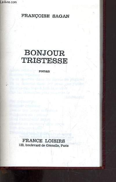 BONJOUR TRISTESSE.