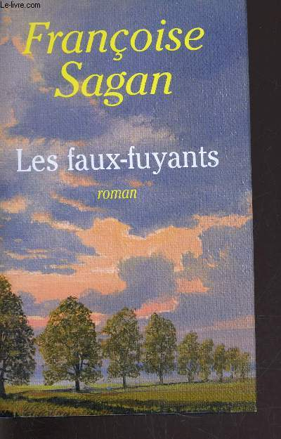 LES FAUX-FUYANTS.