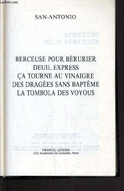 BERCEUSE POUR BERURIER / DEUIL EXPRESS / CA TOURNE AU VINAIGRE / DES DRAGEES SANS BAPTEME / LA TOMBOLA DES VOYOUS.