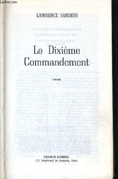 LE DIXIEME COMMANDEMENT.