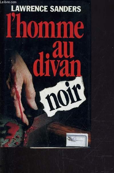 L'HOMME AU DIVAN NOIR.