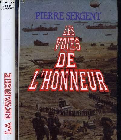 LES VOIES DE L'HONNEUR TOME 1 - TOME 2.