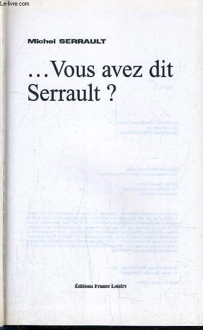 ... VOUS AVEZ DIT SERRAULT?.