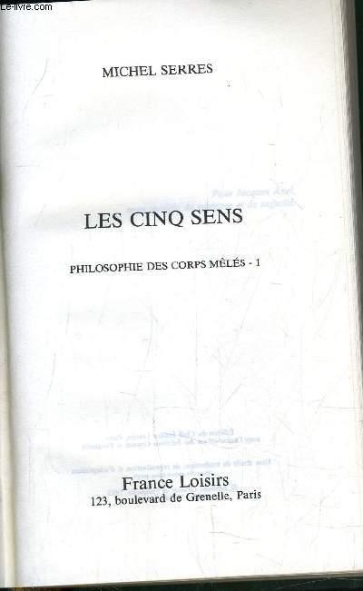 LES CINQ SENS.