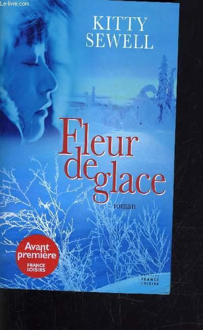 FLEUR DE GLACE.