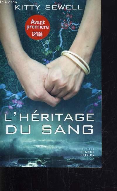 L'HERITAGE DU SANG.