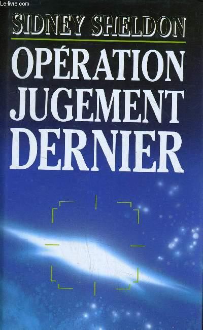 OPERATION JUGEMENT DERNIER.