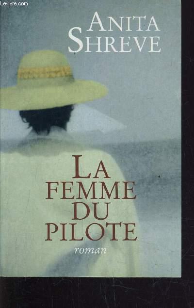 LA FEMME DU PILOTE.