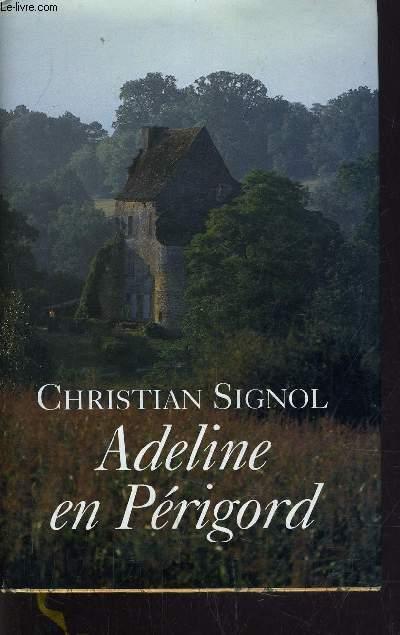 ADELINE EN PERIGORD.