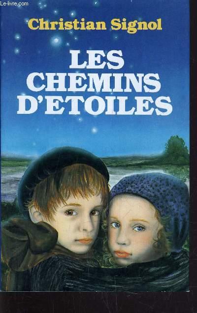 LES CHEMINS D'ETOILES.