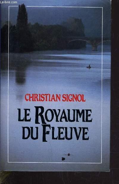 LE ROYAUME DU  FLEUVE.