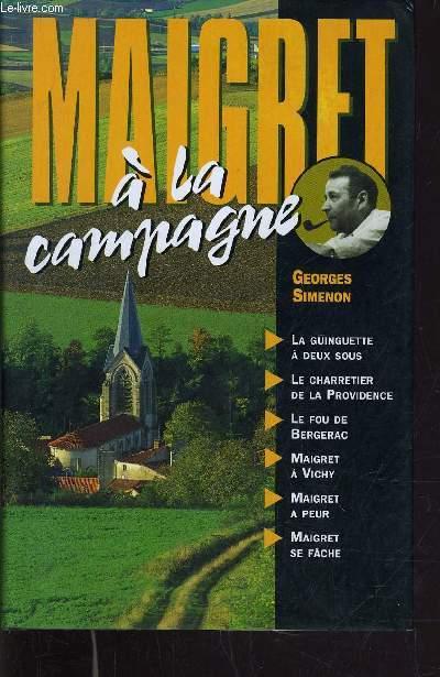 MAIGRET A LA CAMPAGNE.
