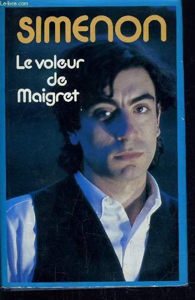 LE VOLEUR DE MAIGRET.