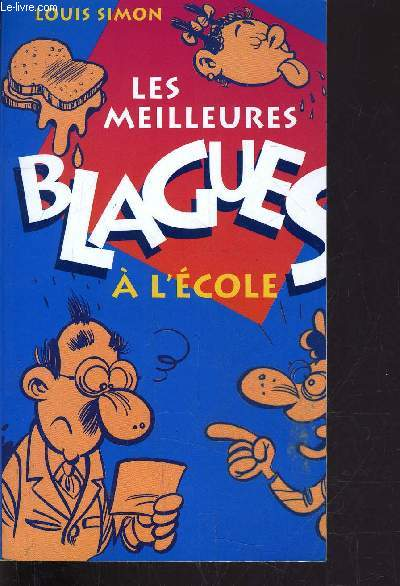 LES MEILLEURS BLAGUES A L'ECOLE.