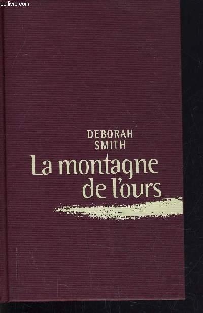 LA MONTAGNE DE L'OURS.