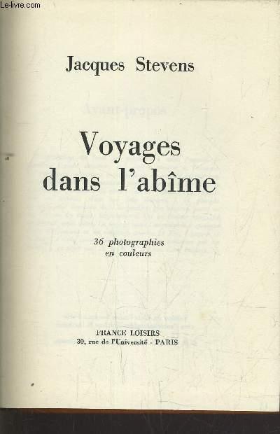 VOYAGES DANS L'ABIME.