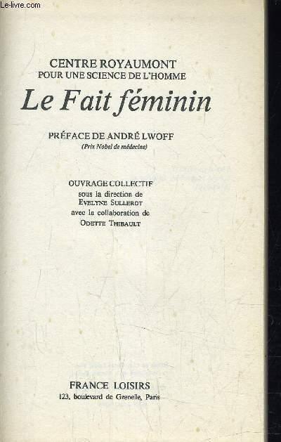 LE FAIT FEMININ.