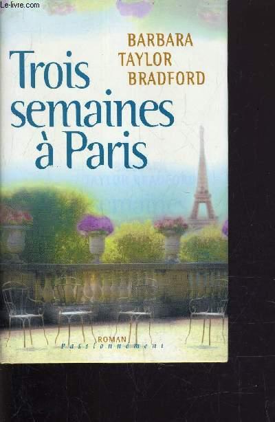 TROIS SEMAINES A PARIS.
