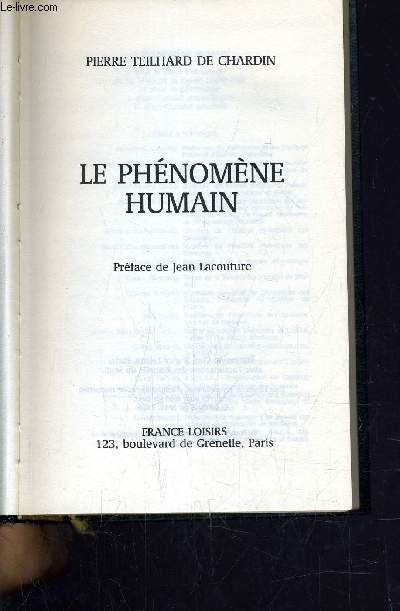 LE PHENOMENE HUMAIN.