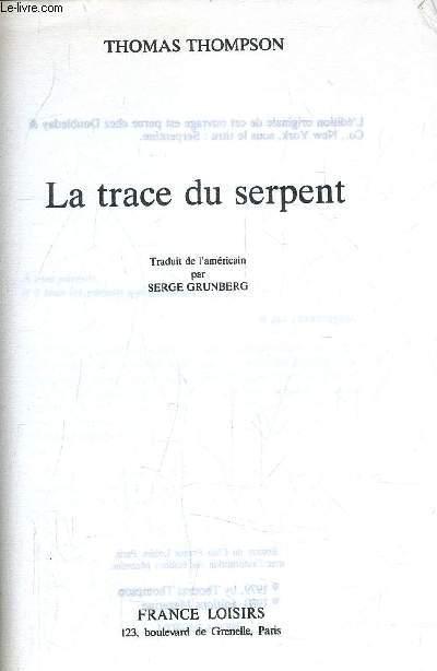 LA TRACE DU SERPENT.