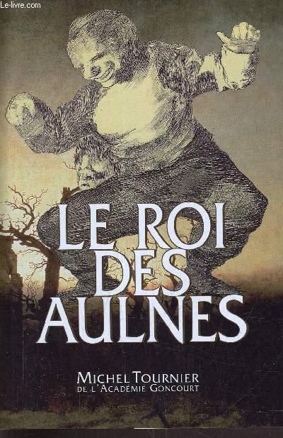 LE ROI DES AULNES.
